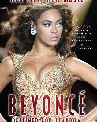 Beyoncé – Destined For Stardom