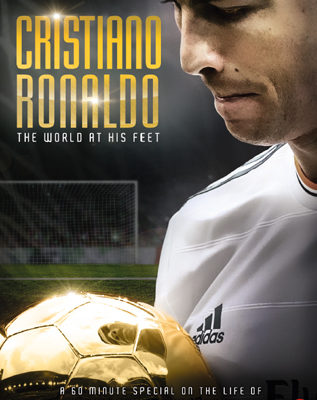 Cristiano Ronaldo – The World At His Feet